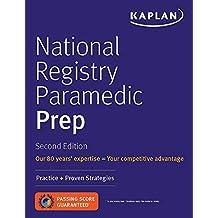 National Registry Paramedic Prep: Practice + Proven Strategies (Kaplan Test Prep)