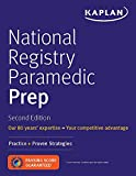 National Registry Paramedic Prep: Practice + Proven Strategies (Kaplan Test Prep)