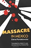 Massacre in Mexico, Elena Poniatowska, 0826208177