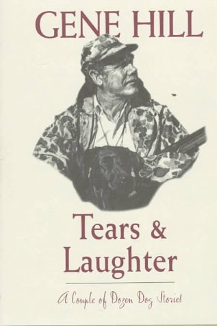 Tears & Laughter: A Couple of Dozen Dog Stories