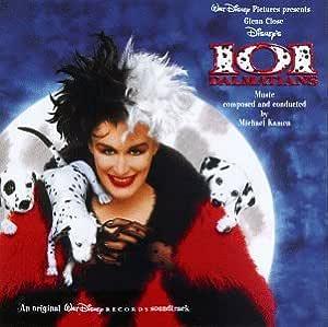 Michael Kamen Kamen Michael 101 Dalmatians An Original Walt Disney Records Soundtrack 1996 Version Amazon Com Music