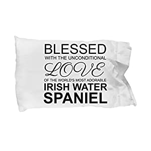 Irish Water Spaniel Pillow Case - Blessed with the Unconditional Love - Cute Mom Dad Pillowcase Bedding Cushion Cover Gift Stuff Accessories For Dog L 4