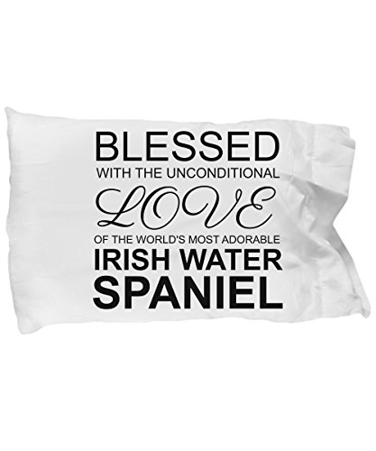 Irish Water Spaniel Pillow Case - Blessed with the Unconditional Love - Cute Mom Dad Pillowcase Bedding Cushion Cover Gift Stuff Accessories For Dog L 1