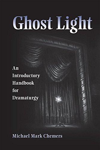 Ghost Light: An Introductory Handbook For Dramaturgy (Theater In The Americas)