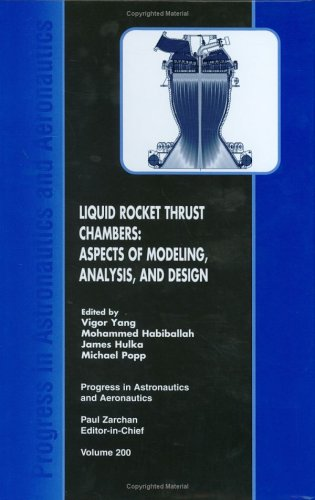 Liquid Rocket Thrust Chambers (Progress in Astronautics and Aeronautics)
