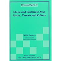 China And Southeast Asia: Myths, Threats, And Culture: 13