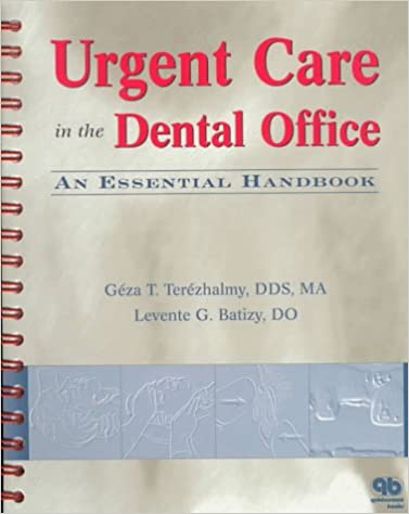 Urgent Care in the Dental Office: An Essential Handbook
