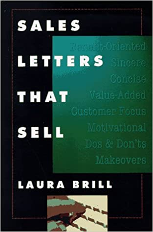 Sales Letters That Sell Laura Brill 9780814479452 Amazon Com Books