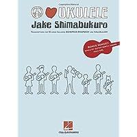 Jake Shimabukuro: Peace Love Ukulele