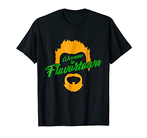 Welcome to Flavor Town Funny T Shirt (Town Flavor)
