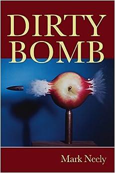 Dirty Bomb (FIELD Poetry Series)