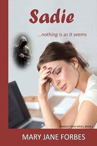 Sadie: ... nothing is as it seems (Bradley Farm) (Volume 2) (As It Is Volume 2)