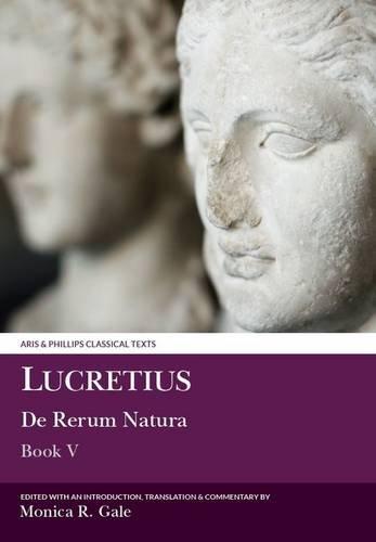 Lucretius: De Rerum Natura: Book V (Aris and Phillips Classical Texts)
