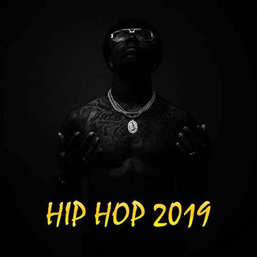 Hip Hop 2019 [Explicit] (Best Hip Hop Rap Albums Of 2019)