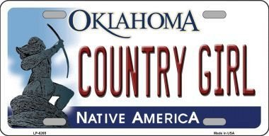 Smart Blonde Country Girl Oklahoma Novelty Metal License Plate LP-6265 -