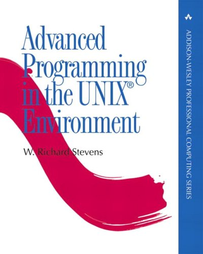 Advanced Programming in the UNIX(R) Environment (Addison-Wesley Professional Computing Series) by Addison-Wesley Professional