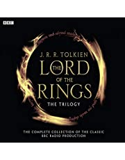 The Lord of the Rings: The Trilogy; the Complete Collection of the Classic BBC Radio Production