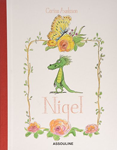 Nigel of Hyde Park by Carina Axelsson (2004-03-02) pdf epub