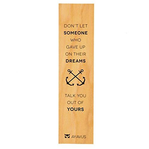Don't Let Someone Who Gave Up On Their Dreams Talk You Out of Yours Motivational Entrepreneur Quote Small Business Ultra Thin Eco Wood Bookmark Made In The USA