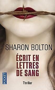 Ecrit en lettres de sang par Bolton