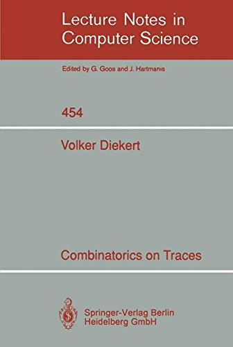 Combinatorics on Traces (Lecture Notes in Computer Science) by Springer