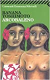 Arcobaleno (Italian Edition)