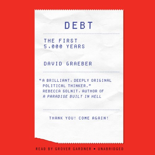 Debt: The First 5,000 Years (LIBRARY EDITION) by AudioGO