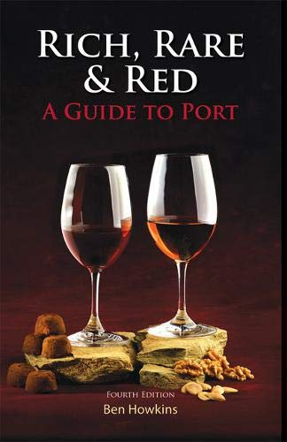 Rich, Rare & Red: A Guide to Port ()