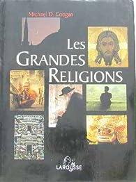 Les grandes religions par Michael D. Coogan