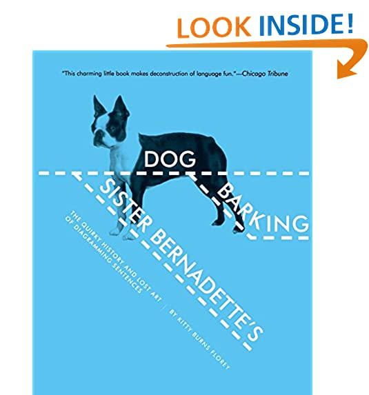 Diagramming sentences amazon sister bernadettes barking dog the quirky history and lost art of diagramming sentences ccuart Gallery