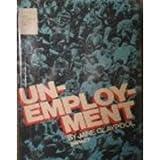 Unemployment, Jane Claypool, 0531045862