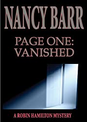 Page One: Vanished: (Robin Hamilton Mystery Series)