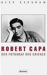 Robert Capa: Der Fotograf des Krieges - Biographie