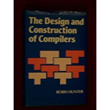 The Design and Construction of Compilers
