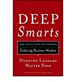 img - for [ Deep Smarts: How to Cultivate and Transfer Enduring Business Wisdom Leonard-Barton, Dorothy ( Author ) ] { Hardcover } 2005 book / textbook / text book