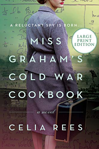 Book Cover: Miss Graham's Cold War Cookbook: A Novel