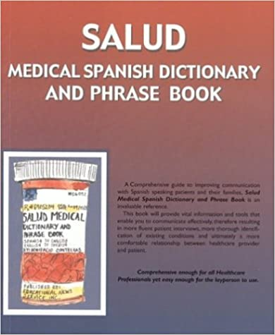 Salud Medical Spanish Dictionary And Phrase Book English And