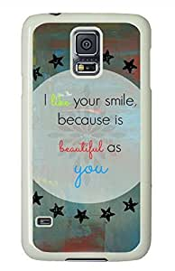 Your Smile White Hard Case Cover Skin For Samsung Galaxy S5 I9600