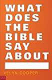 What Does the Bible Say About, Velyn Cooper, 1617773697