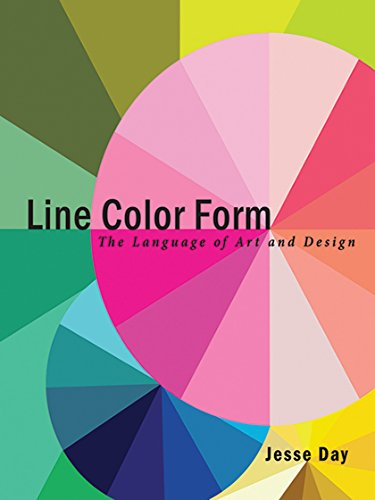 - Line Color Form: The Language of Art and Design