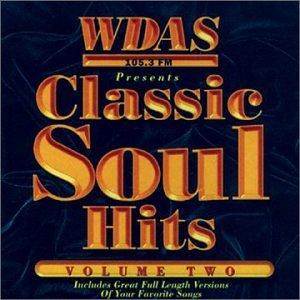 Classic Soul Hits 2: Wdas FM / Various