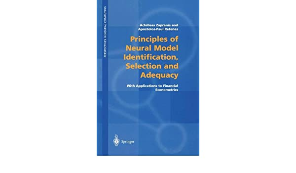 principles of neural model identification selection and adequacy zapranis achilleas refenes apostolos paul n