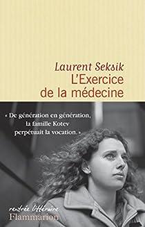 L'exercice de la médecine par Seksik