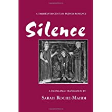 Silence: A Thirteenth-Century French Romance