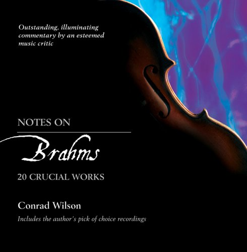 Download Notes on Brahms: 20 Crucial Works pdf epub