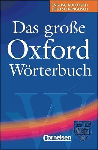 500912bb85 Das große Oxford Wörterbuch: Englisch-Deutsch/Deutsch-Englisch: Amazon.de:  Margaret Deuter, Helen Warren, Eva Vennebusch: Bücher