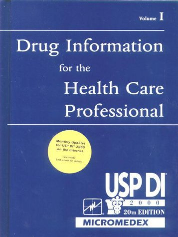 Usp Di, 2000: Drug Information for the Health Care Professional (USP DI: v.1 Drug Information for the Health Care Professional) (Vol 1)