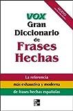 Vox Gran Diccionario de Frases Hechas, Vox, 0071426450
