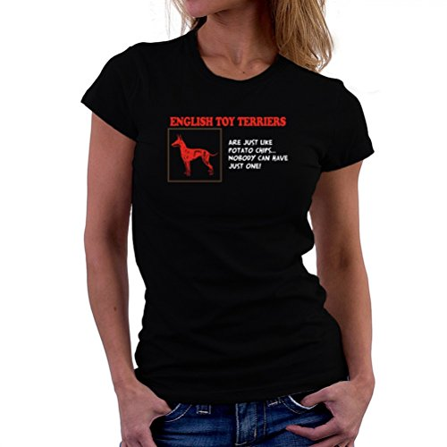 English Toy Terrier are just like potato chips T-Shirt