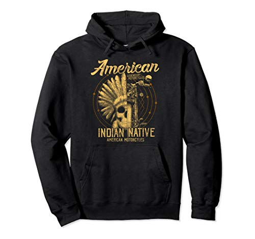 American Native Indian Hoodie American Motorcycle Gift Top -